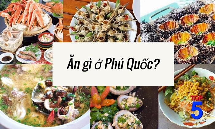 Đến Phú Quốc ăn gì ?