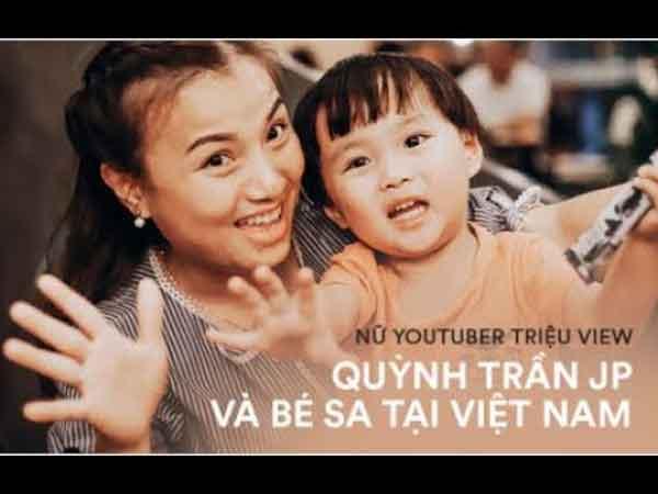 Kênh youtube Quynh Tran JP & Family - Cuộc sống ở Nhật